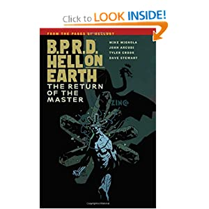 B.P.R.D. Hell on Earth Volume 6: The Return of the Master by Mike Mignola, John Arcudi, Scott Allie and Tyler Crook