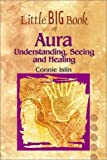 img - for Little Big Book Aura: Understanding, Seeing and Healing (Little Big Book (Astrolog)) by Connie Islin (1999-11-16) book / textbook / text book