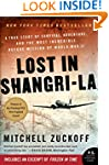 Lost in Shangri-La: A True Story of S...