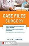 img - for Case Files Surgery, Fourth Edition (LANGE Case Files) by Toy, Eugene, Liu, Terrence, Campbell, Andre (2012) Paperback book / textbook / text book