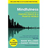 Mindfulness: A practical guide to finding peace in a frantic worldby Prof Mark Williams
