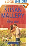 Kiss Me (Fool's Gold series)