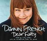 Dawn French Dear Fatty