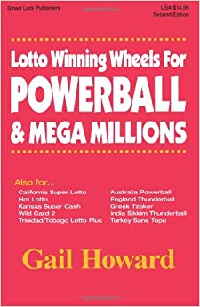 Lotto Winning Wheels For Powerball & Mega Millions, 2006 Edition: Gail