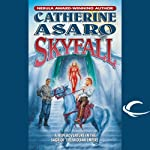 Skyfall: A Novel of the Skolian Empire (       UNABRIDGED) by Catherine Asaro Narrated by Suzanne Weintraub, Catherine Asaro