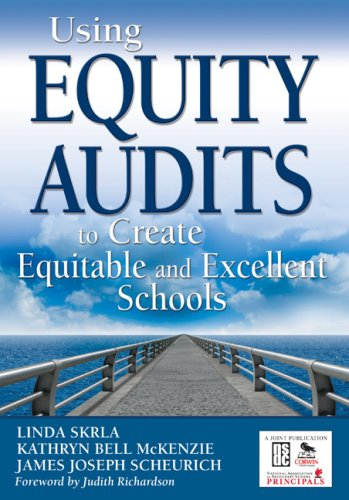 Using Equity Audits to Create Equitable and Excellent...