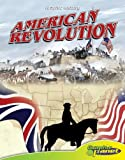 American Revolution (Graphic History (Graphic Planet))