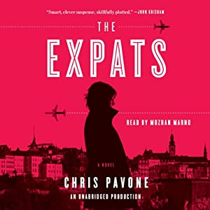 The Expats: A Novel | [Chris Pavone]