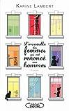 L'Immeuble des femmes qui ont renoncé aux hommes : roman