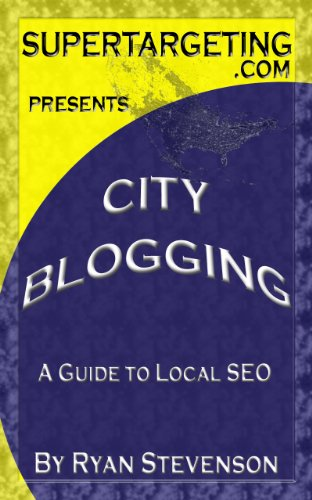 City Blogging: A Guide to Local SEO