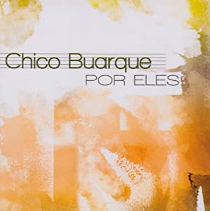 Various Artists - Chico Buarque Por Eles - Amazon.com Music