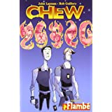 Chew Volume 4: Flambepar Rob Guillory