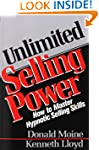Unlimited Selling Power: How to Maste...