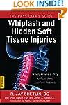 Whiplash and Hidden Soft Tissue Injur...