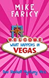 img - for What Happens In Vegas... (Dev Haskell Book 15) book / textbook / text book