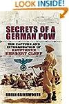 Secrets of a German POW: The Capture...