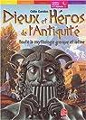 Les H�ros de la mythologie grecque et latine par Gandon