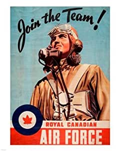 Join the Team RCAF Poster Stampa Artistica (8 x 10)