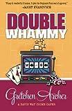 Double Whammy (A Davis Way Crime Caper) (Volume 1)