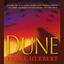 Dune (       UNABRIDGED) by Frank Herbert Narrated by Scott Brick, Orlagh Cassidy, Euan Morton, Simon Vance, Ilyana Kadushin