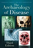 The Archaeology of Disease