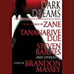 Dark Dreams: A Collection of Horror and Suspense by Black Writers | Brandon Massey