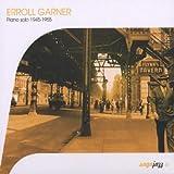 echange, troc Erroll Garner - Piano Solo (1945-1955)