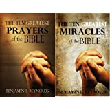 The Ten Greatest Prayers and Miracles of the Bible (Combo Pack)by Benjamin Reynolds