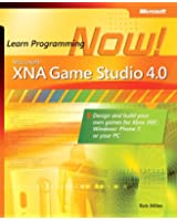 Microsoft XNA Game Studio 4.0: Learn Programming Now!