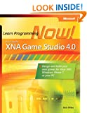 Microsoft� XNA� Game Studio 4.0: Learn Programming Now!: How to program for Windows Phone 7, Xbox 360, Zune devices, and more