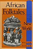 African Folktales in the New World (Folkloristics)