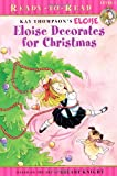 Eloise Decorates for Christmas (Ready-to-Reads)