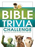 img - for Bible Trivia Challenge: 2,001 Questions from Genesis to Revelation book / textbook / text book