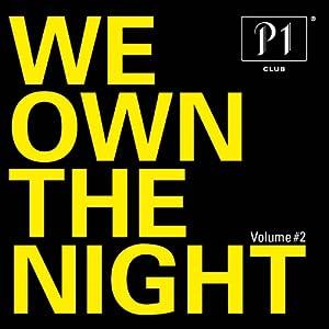 P1 Club – We Own the Night Vol.2