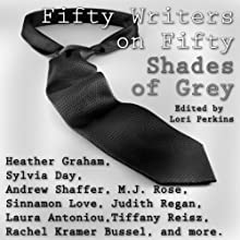 Fifty Writers on Fifty Shades of Grey | Livre audio Auteur(s) : Lori Perkins Narrateur(s) : Kris Edlund