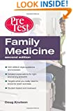 Family Medicine  PreTest Self-Assessment & Review, Second Edition (PreTest Clinical Medicine)