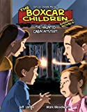 img - for The Haunted Cabin Mystery 9: The Haunted Cabin Mystery (The Boxcar Children Graphic Novels Set 2) by Gertrude Chandler Warner (2010-01-03) book / textbook / text book