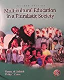 Multicultural Education In A Pluralistic Society 7th edition