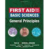 First Aid for the Basic Sciences, General Principlesby Tao Le