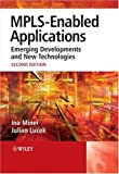 MPLS-enabled applications:emerging developments and new technologies