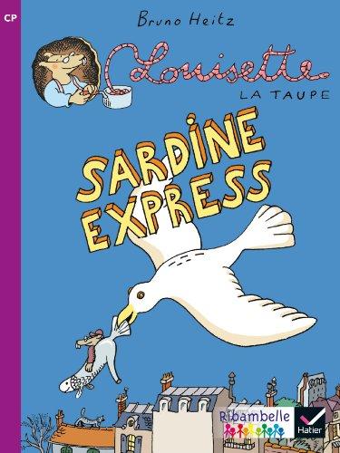 Louisette la taupe (2) : Sardine express : CP, série violette