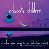 Edison's Children Million Miles Away
