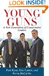 Young Guns: A New Generation of Conse...