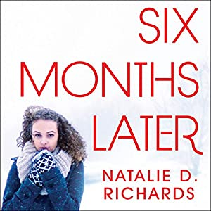 Six Months Later Audiobook