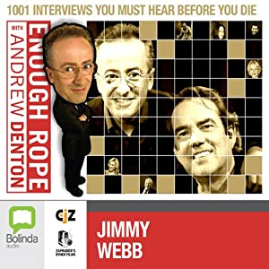 Enough Rope with Andrew Denton: Jimmy Webb | [Andrew Denton]