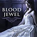 Blood Jewel (       UNABRIDGED) by Georgia Cates Narrated by Tad Branson