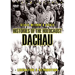 Histories Of The Holocaust - Dachau