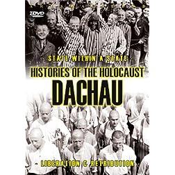Histories Of The Holocaust - Dachau