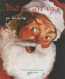 echange, troc J Atkinson - Tout sur le père Noël par lui même