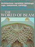 img - for The World of Islam. book / textbook / text book